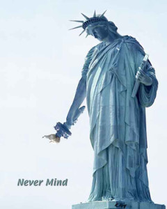 Statue of Liberty Nevermind