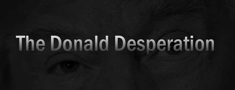 Donald Desperation